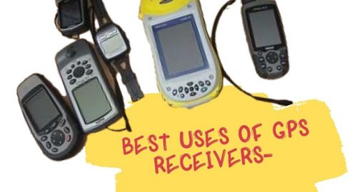 Best Uses of GPS Receivers