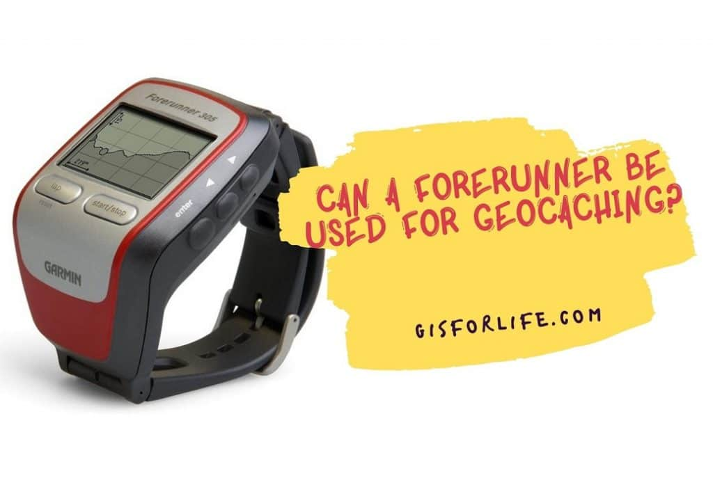Can A Forerunner Be Used For Geocaching