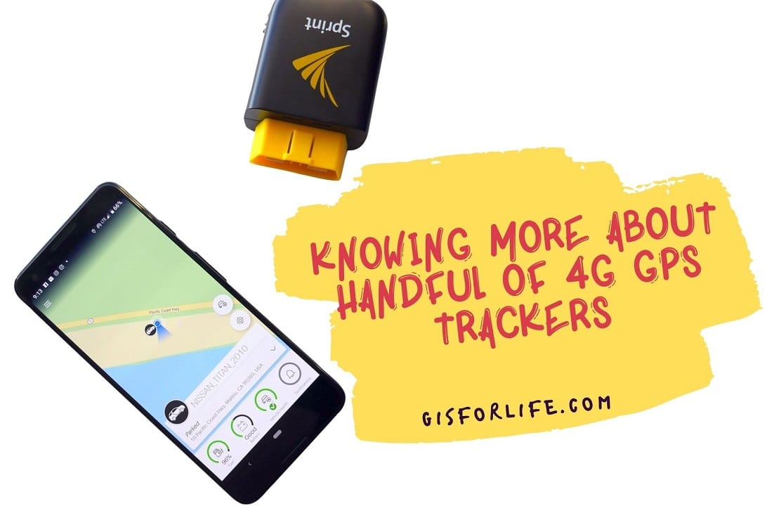Knowing More About Handful of 4G GPS Trackers