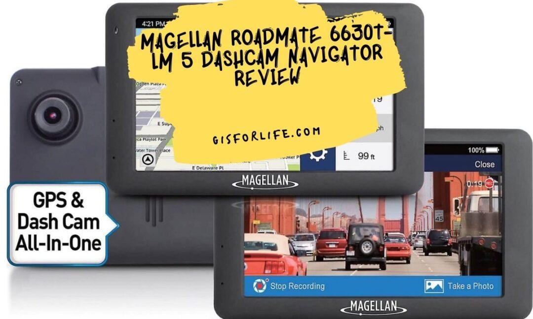Magellan RoadMate 6630T-LM 5 DashCam Navigator Review
