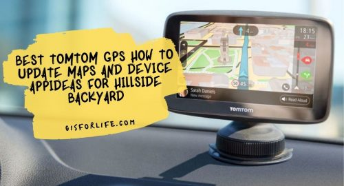 Tomtom GPS How to Update Maps and Device App